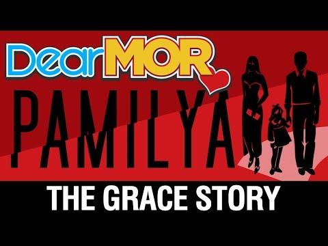 "Dear MOR: ""Pamilya"" The Grace Story 11-27-17"
