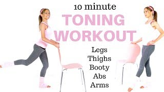 10 MINUTE HOME TONING EXERCISE VIDEO - THIGH EXERCISES, LEG TONING, BOOTY LIFTING MOVES