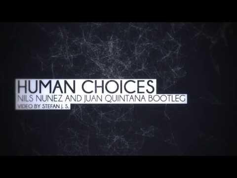 Nicky Romero & Zedd vs. Eyedentity  Human Choices Nuñez & Quintana Mashup