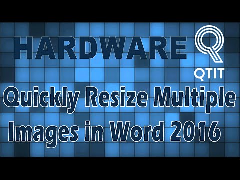How To Quickly Resize Multiple Images in Word 2016
