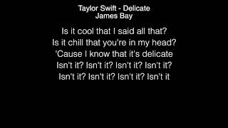 James Bay - Delicate (Taylor Swift) & One Dance ( Drake ) Lyrics in the Live Lounge
