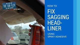 To fix headliner falling down How