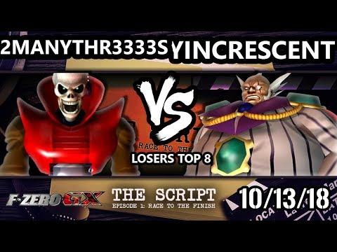 The Script -  2ManyThr3333s Vs.  YinCrescent - F-Zero GX Losers Top 8