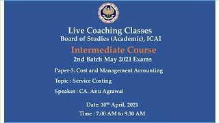 Intermediate Paper-3: CMA - Topic: Service Costing,Morning Session Date:10-04-2021