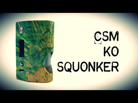 The KO Squonker from CSM