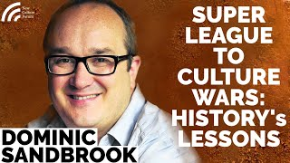 Dominic Sandbrook: Has Labour Lost the Working Class Vote Forever? History & the Cancel Culture Wars