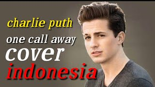Charlie puth one call away cover indonesia