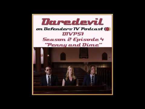 Daredevil Season 2 Episode 4 Penny and Dime Podcast