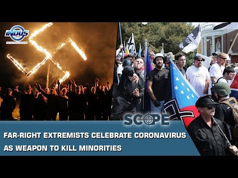 Far-right Extremists Celebrate Coronavirus As Weapon To Kill Minorities | Scope | Indus News