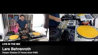 Deep House Mix #483 by Lars Behrenroth for Deeper Shades MIDTEMPO SOULFUL DEEP HOUSE