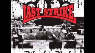 Last Strike - Riot