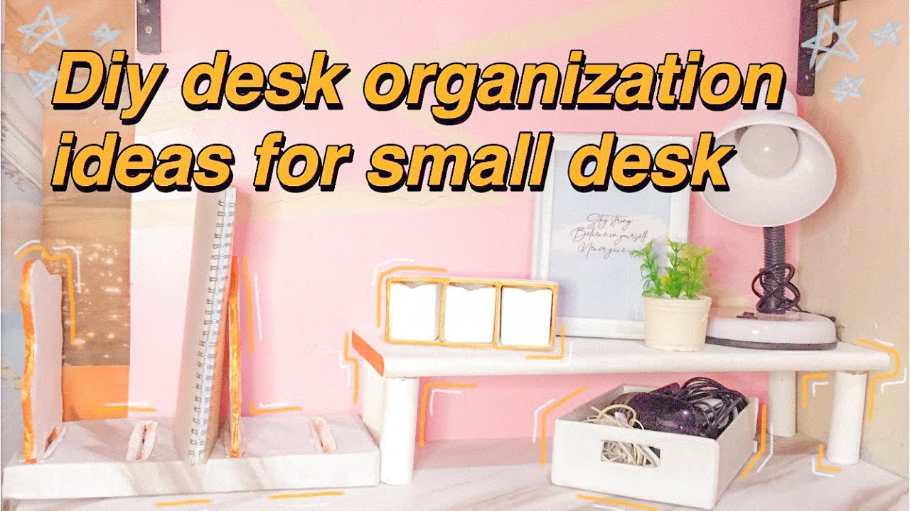 Diy Small Desk Organization Ideas I Cord Organizer Adjustable Book Holder And More Youtube