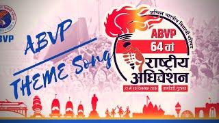 ABVP Theme Song | Akhil Bharatiya Vidyarthi Parishad 64thABVPConf