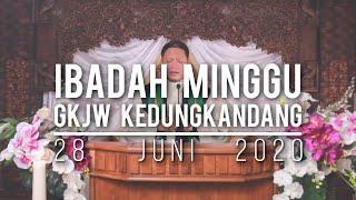 Ibadah Minggu GKJW Kedungkandang, 28 Juni 2020