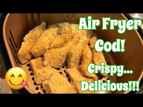Air Fryer Fish Recipe And Tasting - Fried Cod In The Air Fryer