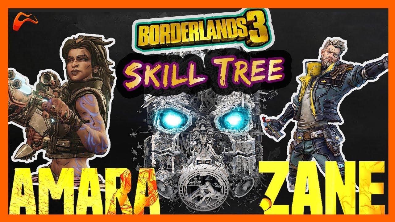 Borderlands 3 Skill Trees Breakdown Of Amara And Zane, Two