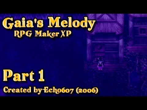 Let's Play Gaia's Melody (RMXP) - Part 1: Chibi-Echo Presents...