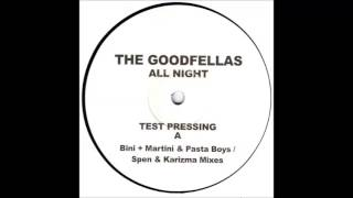 The Goodfellas - All Night (Spen & Karizma Vocal Mix) (2004)