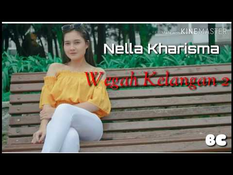 Download Wegah Kelangan 2 - Nella Kharisma    Mp4 baru