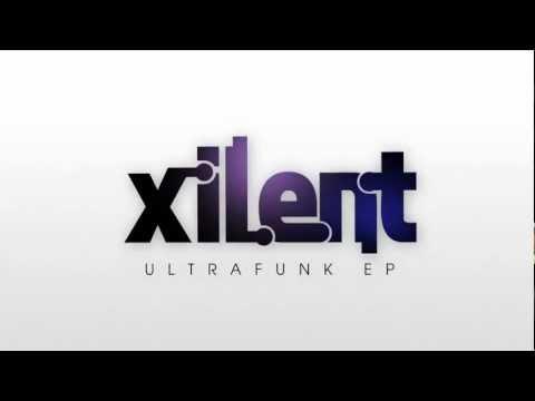 Xilent - 'Ultrafunk EP' Trailer