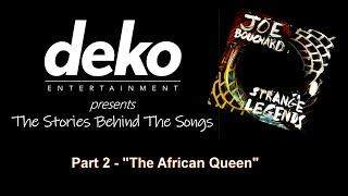 Joe Bouchard - The African Queen (STORY)