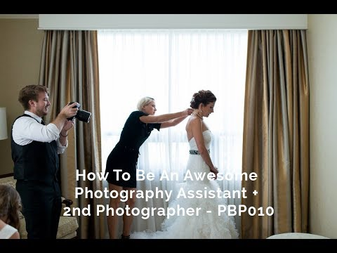 How To Be An Awesome Assistant + 2nd Photographer - PBP010