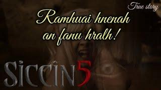 Ramhuai hnenah fanu hralh? - Sikin 5 ¦¦ By Aaron Malsawmdawngzuala (The Narration of incident)