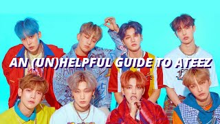 An actually kinda helpful Guide To ATEEZ by unebine