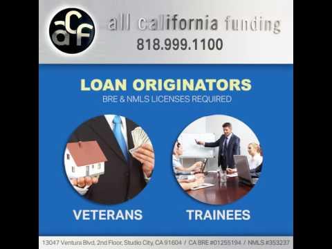 Mortgage Banking Careers - Hiring Loan Originators (ACF - All California Funding)