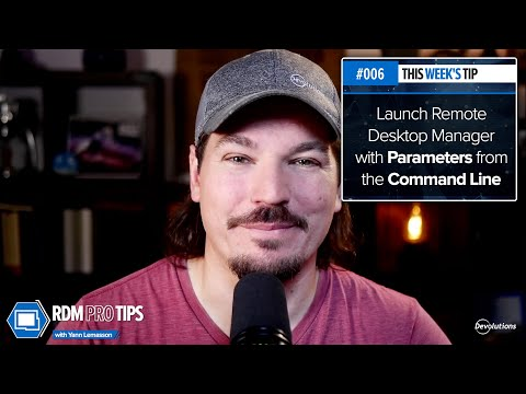 Launch Remote Desktop Manager with Parameters from the Command Line - RDM Pro Tip 006