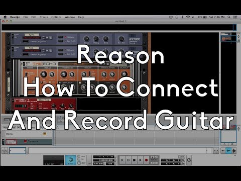 How to Connect and Record a Guitar In Reason - Propellerheads Reason for Beginners