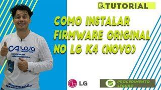 Como instalar Firmware original no LG K4 (Novo) (X230ds) (#83/365)