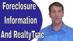 RealtyTrac and Foreclosure Information