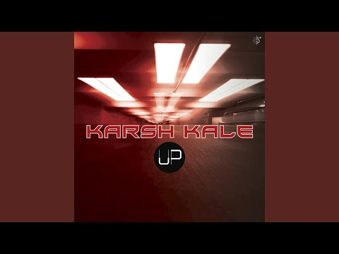 Up (Karsh Kale Aftermovie Mix)