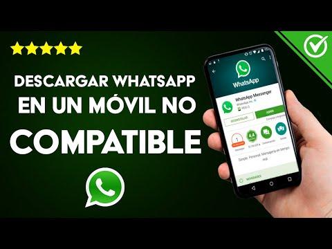 Cómo Descargar WhatsApp en un Móvil no Compatible ¿Es Posible?