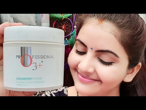O3+ cranberry Dtan mask review & demo   Dtan mask for oily skin   RARA  bridal skincare   from YouTube · Duration:  7 minutes 47 seconds