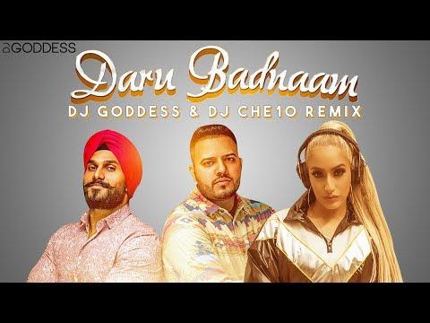 Daru Badnaam | DJ Goddess and DJ Che10 Remix