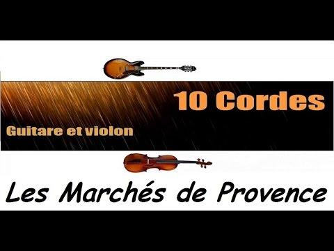 10 cordes - Les marchés de Provence - Gilbert BECAUD - guitare violon chant cover + partitions