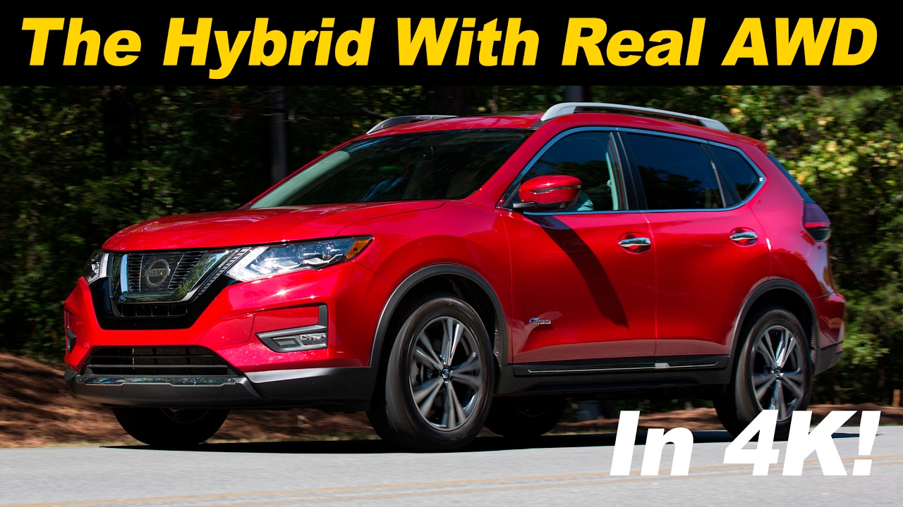 2017 Nissan Rogue Hybrid Review And Road Test Detailed In 4k Uhd You