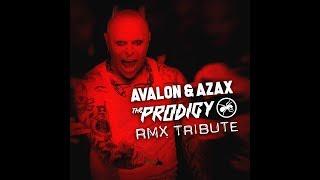 Prodigy - FireStarter (Avalon & Azax Rmx)