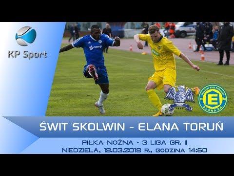 Świt Skolwin - Elana Toruń / LIVE / 3 Liga gr. II [18.03.2018]