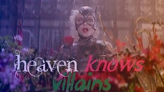 Villains Heaven Knows