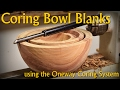 Coring Bowl Blanks with the Oneway Easy Coring System