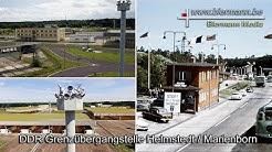 DDR Grenzübergangstelle Helmstedt/Marienborn
