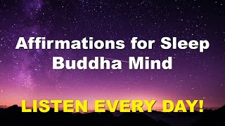 Affirmations for Sleep: Buddha Mind, Sleep Music, Meditation Music, Guided Meditation, Deep Sleep