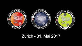 Swiss E-Commerce Connect, Award und Night, 31. Mai 2017 Kaufleuten Zürich (carpathia.ch/events)