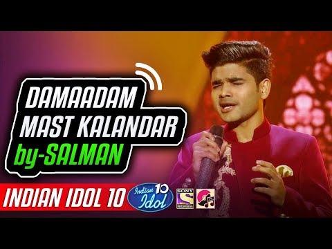 Damaadam Mast Kalandar - Salman Ali - Indian Idol 10 - Neha Kakkar - 8 December 2018