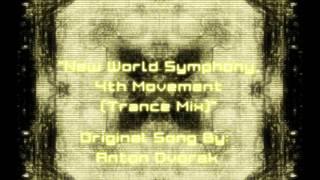 new world symphony 4th movement electro mix