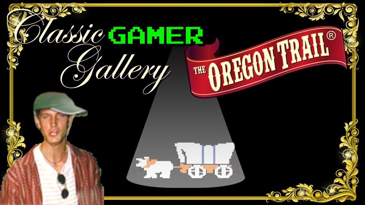Classic Gamer Gallery - Oregon Trail