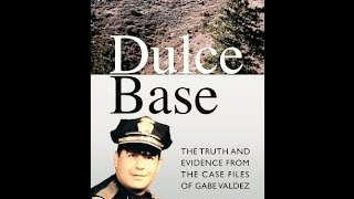 "Dulce Base UFO and Cattle Mutilation Mystery Solved-Interview w/ Greg Valdez, author of ""DULCE BASE"""